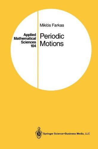 APPLIED MATHEMATICAL SCIENCES. : Volume 104 periodic motions par Miklos Farkas