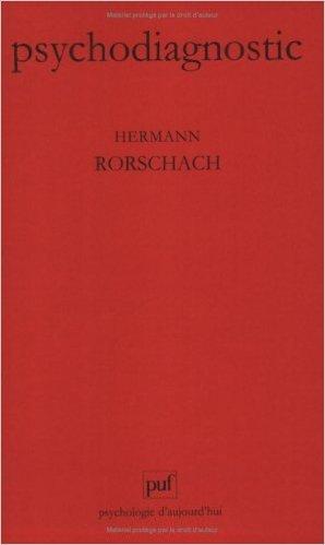 Psychodiagnostic : Méthode et résultats d'une expérience diagnostique de perception, interprétation libre de formes fortuites de Hermann Rorschach ( 1 mars 1993 )