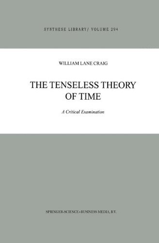 The Tenseless Theory of Time: A Critical Examination (Synthese Library)
