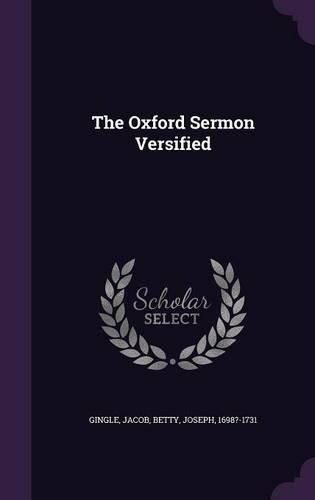 The Oxford Sermon Versified