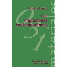 Las migraciones contemporáneas (El Libro Universitario - Materiales)