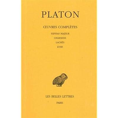 Platon, tome 2 : Hippias majeur - Lachès - Lysis - Charmide