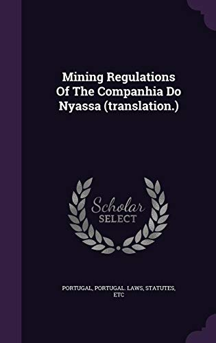 Mining Regulations Of The Companhia Do Nyassa (translation.)