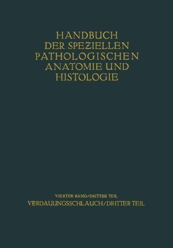 Verdauungsschlauch: Dritter Teil (Handbuch der speziellen pathologischen Anatomie und Histologie)