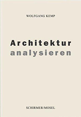 Architektur analysieren. Eine Einführung in acht Kapiteln