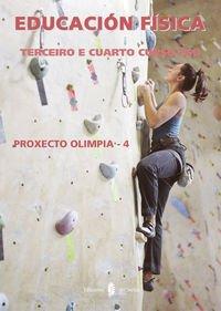 Olimpia-4. Educación física. Terceiro e cuarto curso ESO: Proxecto Olimpia-4 (Poyecto Olímpia. Educación y libro escolar. Castellano) - 9788476286999