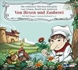 Von Hexen und Zauberei: Die schönsten Märchen-Hörspiele von Grimm