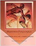 Anatomia funzionale e fisiopatologia del corpo umano