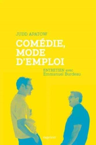 Comdie, mode d'emploi - Entretien avec Judd Apatow