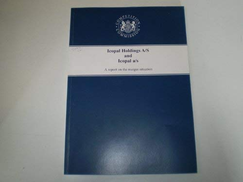 Icopal Holding A/S and Icopal a/s: A Report on the Merger Situation (Command Paper)