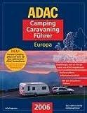 ADAC Camping-Caravaning-Führer 2006 Europa