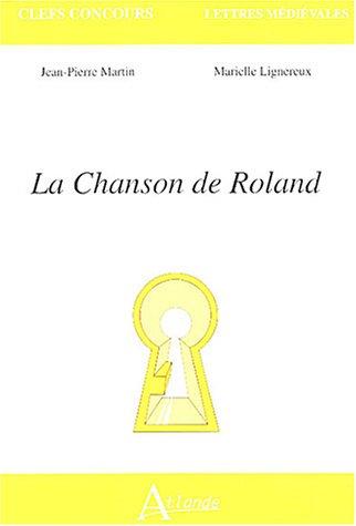 La Chanson de Roland par Jean-Pierre Martin