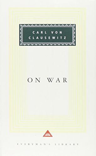 On War (Everyman's Library Classics & Contemporary Classics) by Carl von Clausewitz (1993-05-25)