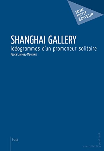 Shanghai Gallery [Pdf/ePub] eBook