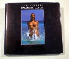 the-pirelli-calendar-album-by-michael-pye-1988-08-02