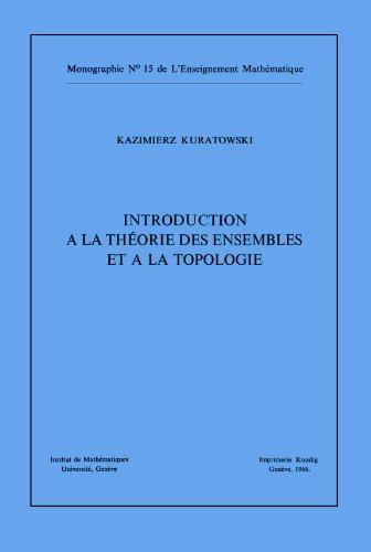 Introduction à la théorie des ensembles et à la topologie par Kazimierz Kuratowski