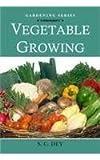 Vegetable Growing (Agro's Gardening)