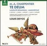 Marc Antoine Charpentier - Te Deum - Laudate Dominum - Magnificat