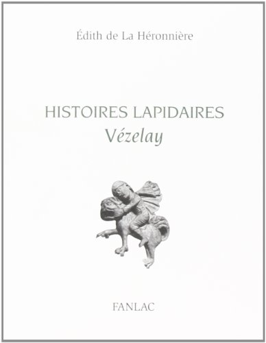Histoires Lapidaires Vézelay