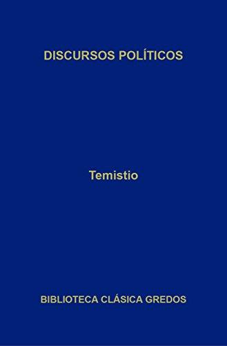 Discursos políticos (Biblioteca Clásica Gredos nº 273)