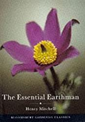 The Essential Earthman: Henry Mitchell on Gardening (Bloomsbury Gardening Classics) by Henry Mitchell (1997-10-16)