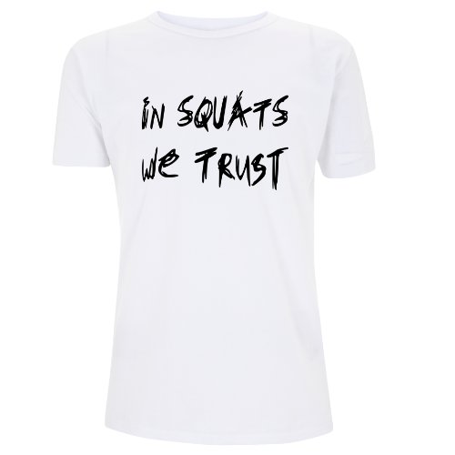 Go Heavy Camiseta para hombre - In Squat We Trust - blanco - M