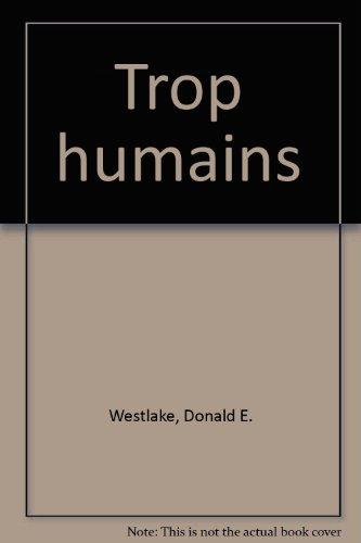 Trop humains
