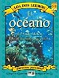 El Oceano/ the Ocean