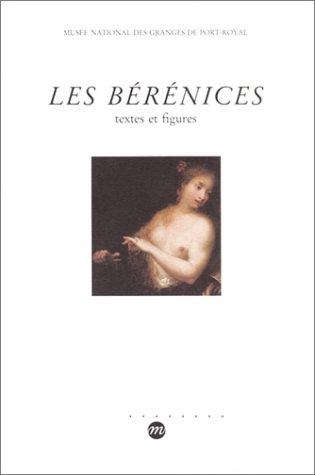 Les Bérénices : Textes et figures