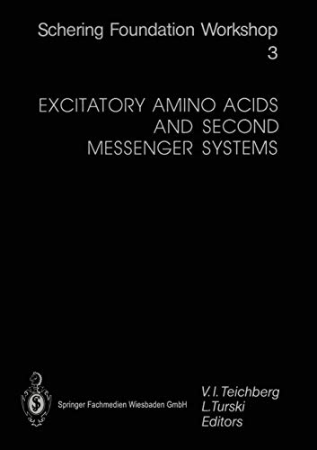 Excitatory Amino Acids and Second Messenger Systems (Ernst Schering Foundation Symposium Proceedings) (Ernst Schering Foundation Symposium Proceedings (3), Band 3)