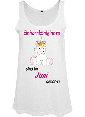 Ladies Damen Top Tanktop Sommertop Damentop Unicorn Einhorn Einhornköniginnen sind geboren Weiß Juni
