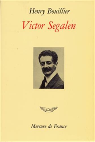 Victor Segalen par Henry Bouillier