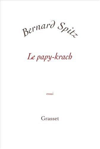 Le papy-krach par Bernard Spitz