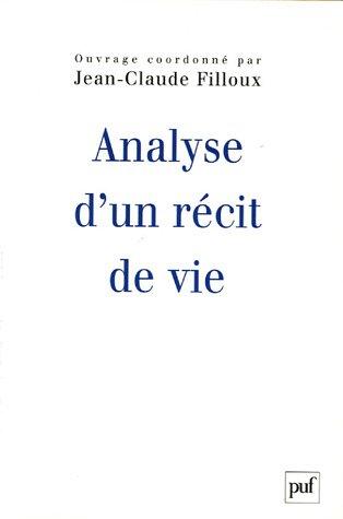 Analyse d'un récit de vie : L'histoire d'Annabelle par Jean-Claude Filloux