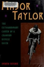 Major Taylor: The Extraordinary Career of a Champion Bicycle Racer by Andrew Ritchie (1988-08-02)