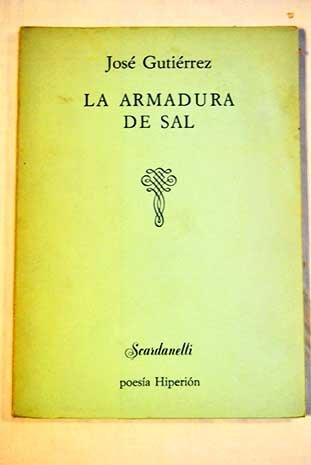 La armadura de sal (Scardanelli) por José Gutiérrez Rodríguez