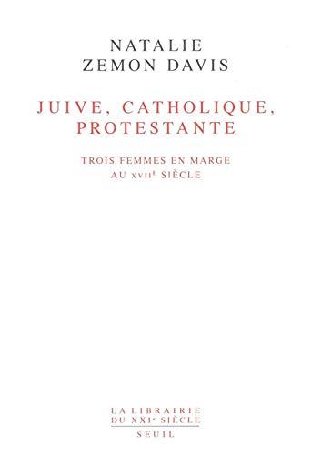 Juive, catholique, protestante