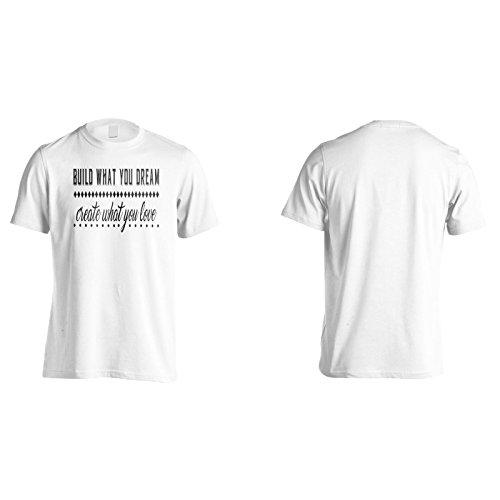 Costruisci Quello Che Sognate Crea Quello Che Ami Uomo T-shirt j441m White