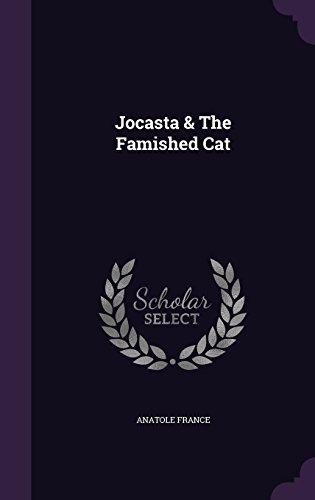Jocasta & The Famished Cat