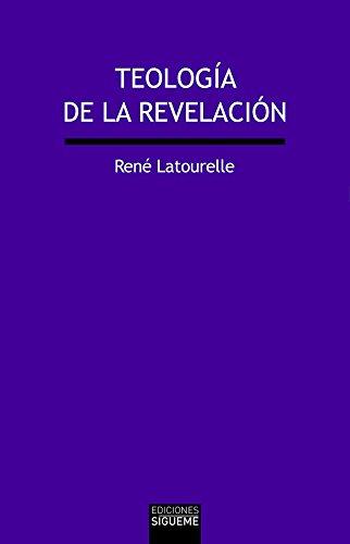 Teología de la Revelación (Verdad e Imagen) por René Latourelle