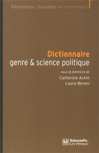Dictionnaire genre & science politique : Concepts, objets, problmes