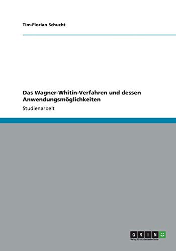 Das Wagner-Whitin-Verfahren und dessen Anwendungsmöglichkeiten