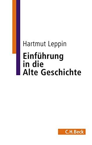 Einführung in die Alte Geschichte (C.H. Beck Studium)