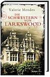 Die Schwestern von Larkswood
