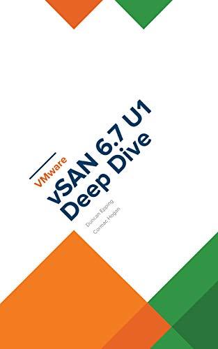 VMware vSAN 6.7 U1 Deep Dive (English Edition) por Cormac Hogan