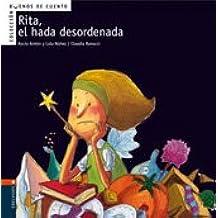 Rita, el hada desordenada (Buenos de cuento)