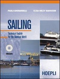 Sailing. Per le Scuole superiori