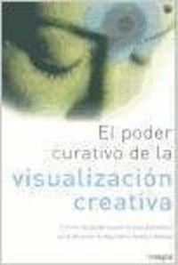 Descargar Libro El poder curativo de la visualizacion (VARIOS INTEGRAL) de Carmen Orus