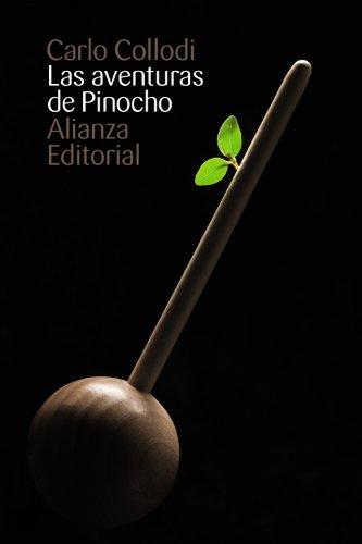 Las aventuras de Pinocho / The Adventures of Pinocchio por Carlo Collodi