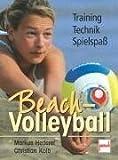 Beach-Volleyball: Training - Technik - Spielspaß von Hederer. Markus (2004) Taschenbuch
